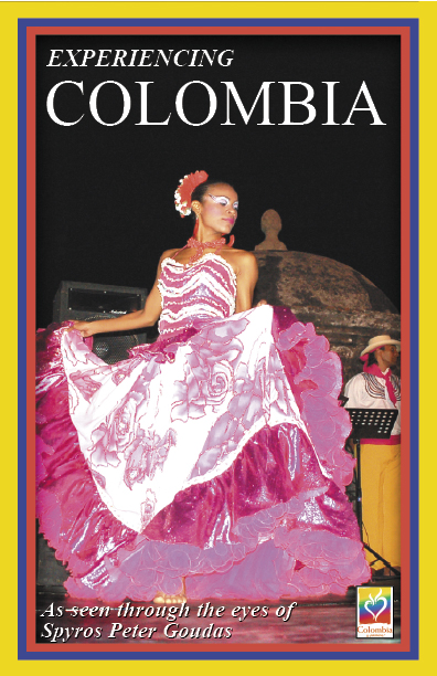 Mr Goudas Books - Experiencing Colombia by Peter Spyros Goudas